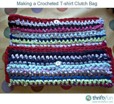 This is a guide about making a crocheted t-shirt clutch bag. Old, worn out t-shirts can always find a new life in your crochet craft projects.