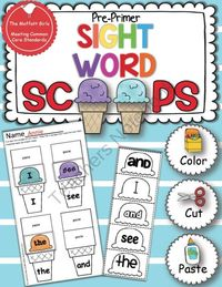 Sight Word Scoops (Pre-Primer) from The Moffatt Girls Super FUN way to practice sight words!