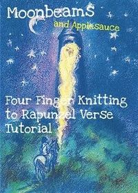 Rapunzel Verse Four finger knitting tutorial