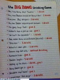 Big Bang Theory drinking game....YES
