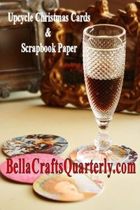 Crafts ... Create coasters from recycled Christmas Cards and scrapbook paper. FREE INSTRUCTIONS pg 29.