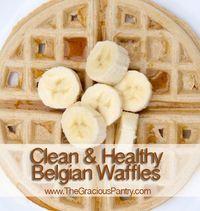 Healthy Belgian waffles. Yum! #cleaneating #eatclean #cleaneatingrecipes #freezermeals #freezerrecipes