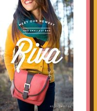 Kelly Moore announces a new camera bag / purse! THE RIVA! <3 Comes in 4 colors!! Saddle, Ink, Orchid and Tangerine! <3xojo