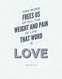 One word frees us of all the weight and pain of life.... positive 12 by mary.fran, via Flickr