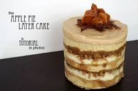 apple pie layer cake: a tutorial
