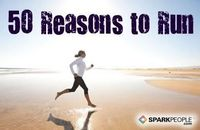 50 Good Reasons to Run. This is why I need to run.